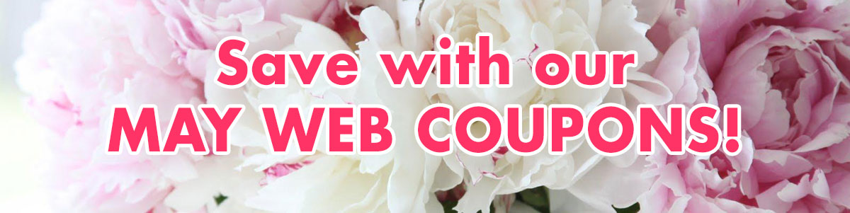 Save with our May Web Coupons